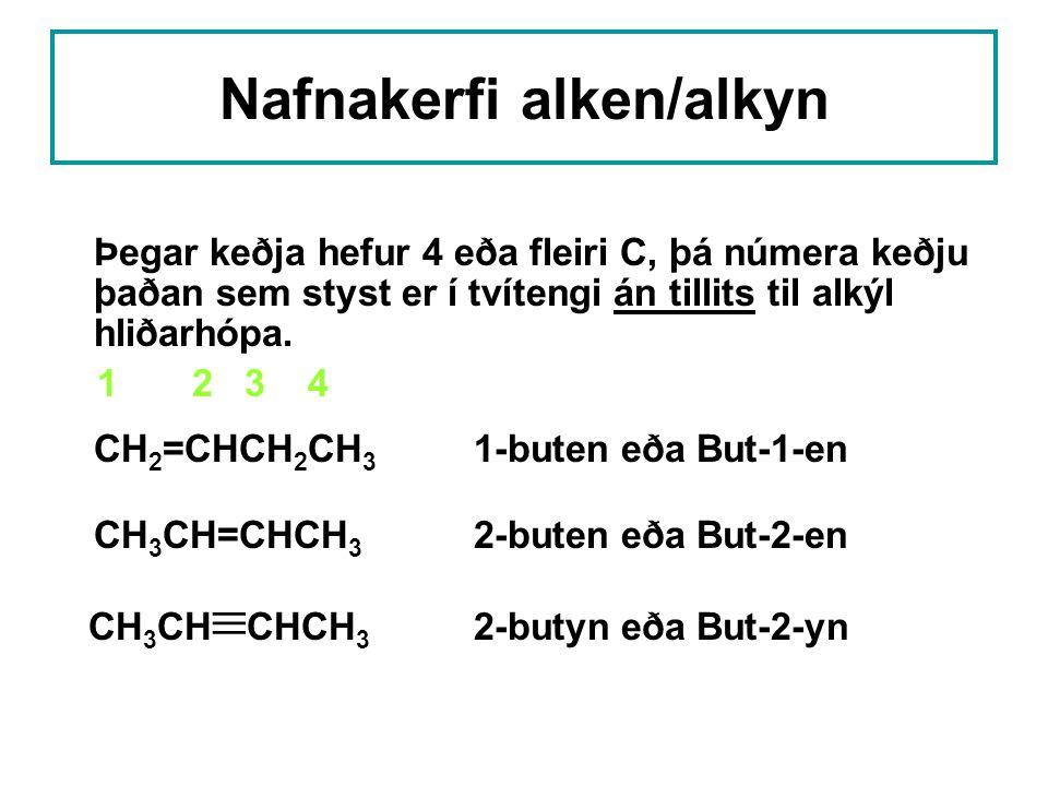 Nafnakerfi alken/alkyn