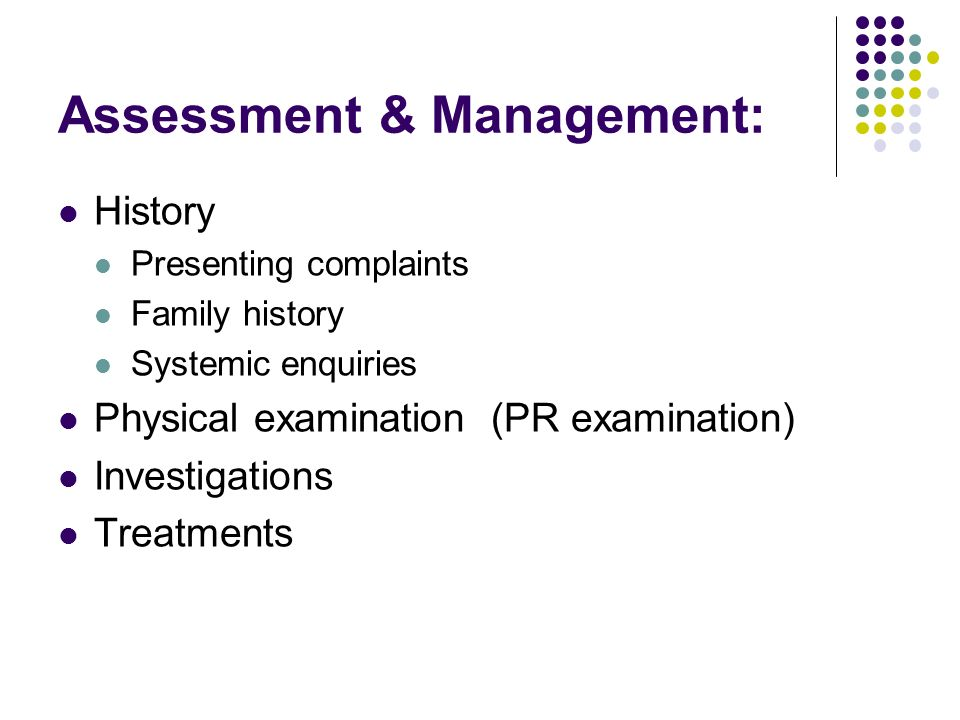 Assessment & Management: