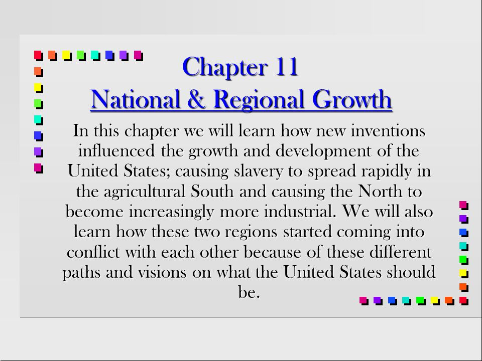 Chapter 11 National & Regional Growth