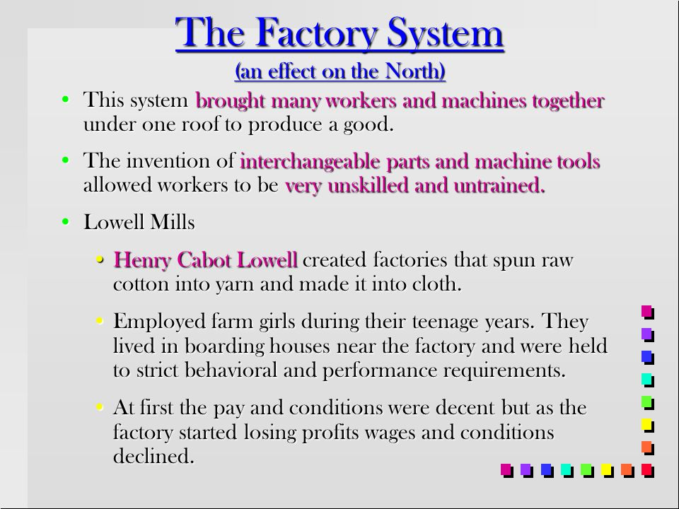 The Factory System (an effect on the North)