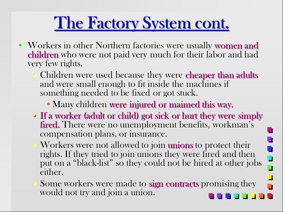 The Factory System cont.