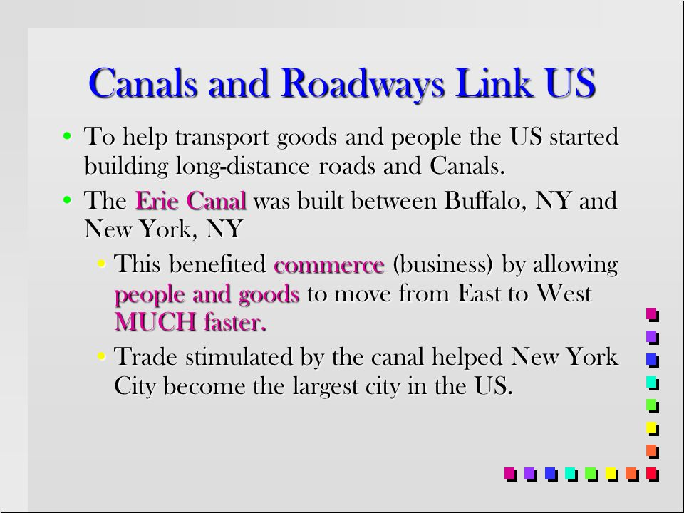 Canals and Roadways Link US
