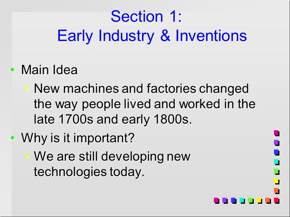 Section 1: Early Industry & Inventions