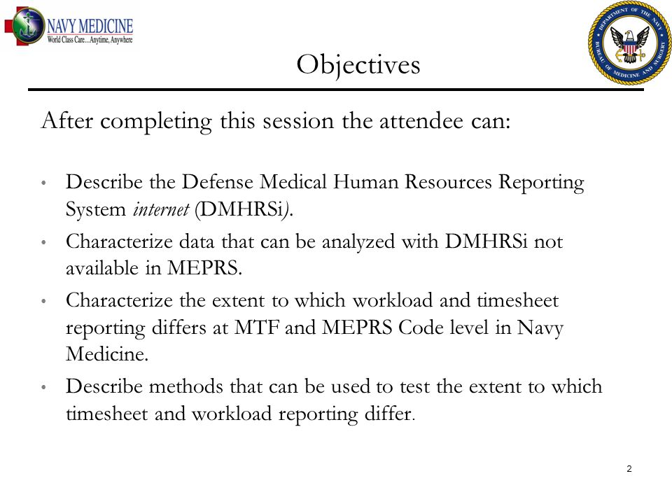 Objectives After completing this session the attendee can: