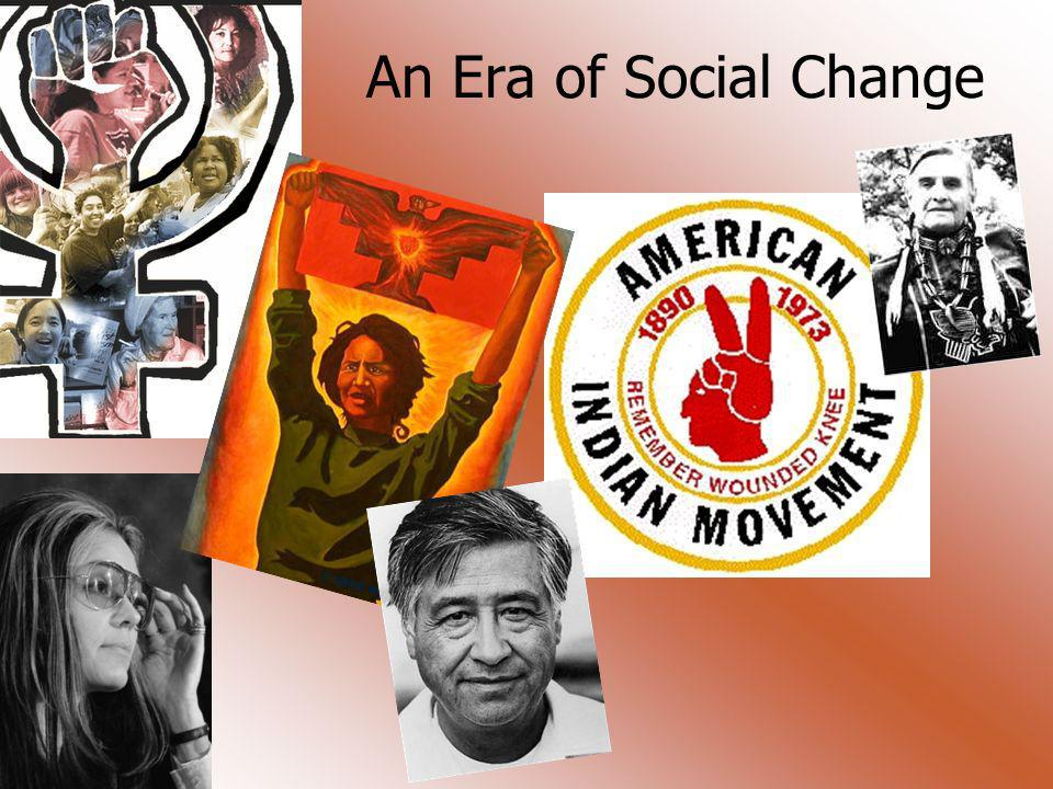 An Era of Social Change