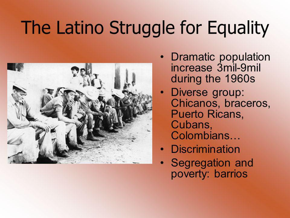 The Latino Struggle for Equality