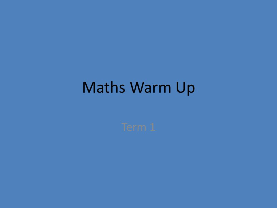 Maths Warm Up Term 1