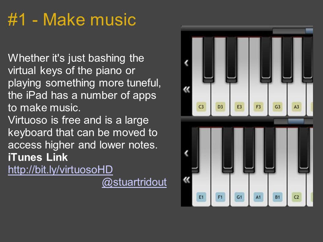 #1 - Make music