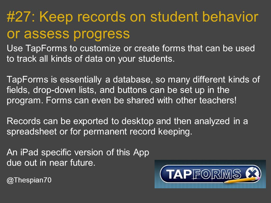#27: Keep records on student behavior or assess progress