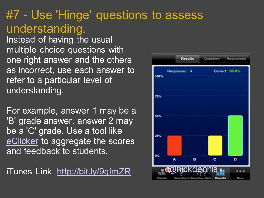 #7 - Use Hinge questions to assess understanding.