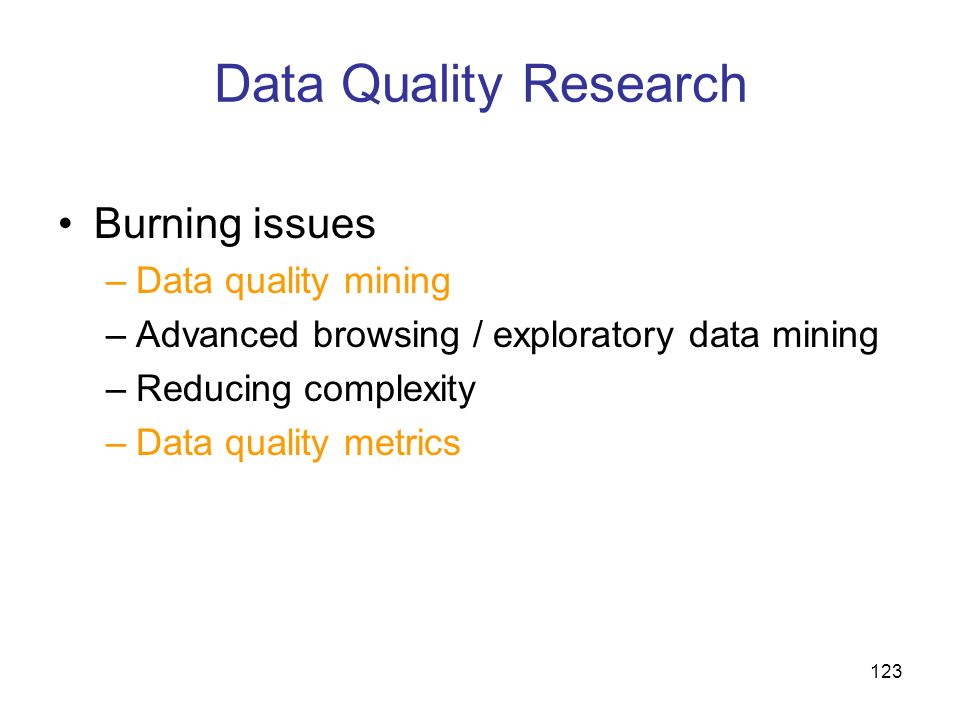 Data Quality Research Burning issues Data quality mining