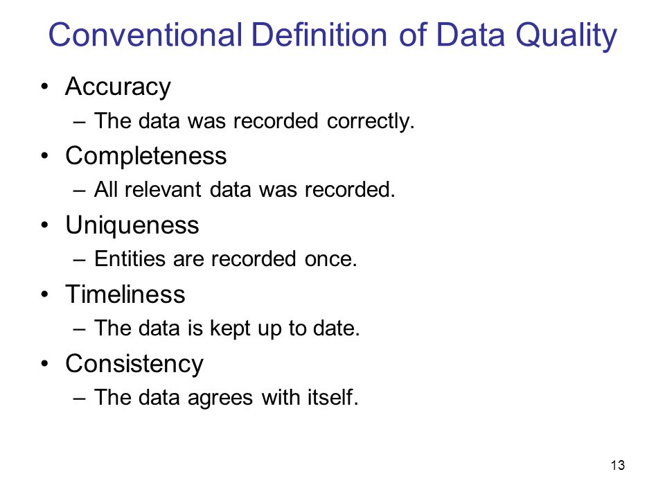 Conventional Definition of Data Quality