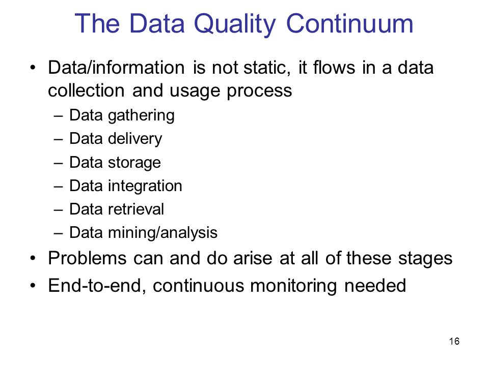 The Data Quality Continuum