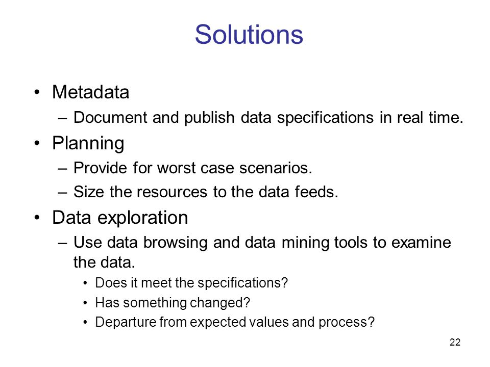 Solutions Metadata Planning Data exploration