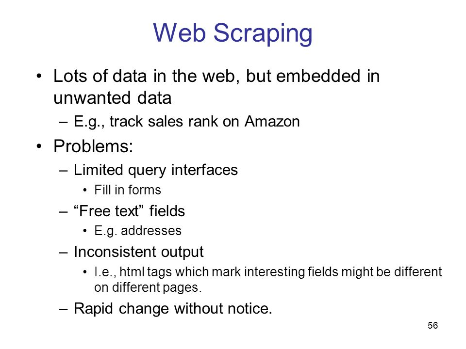 Web Scraping Lots of data in the web, but embedded in unwanted data