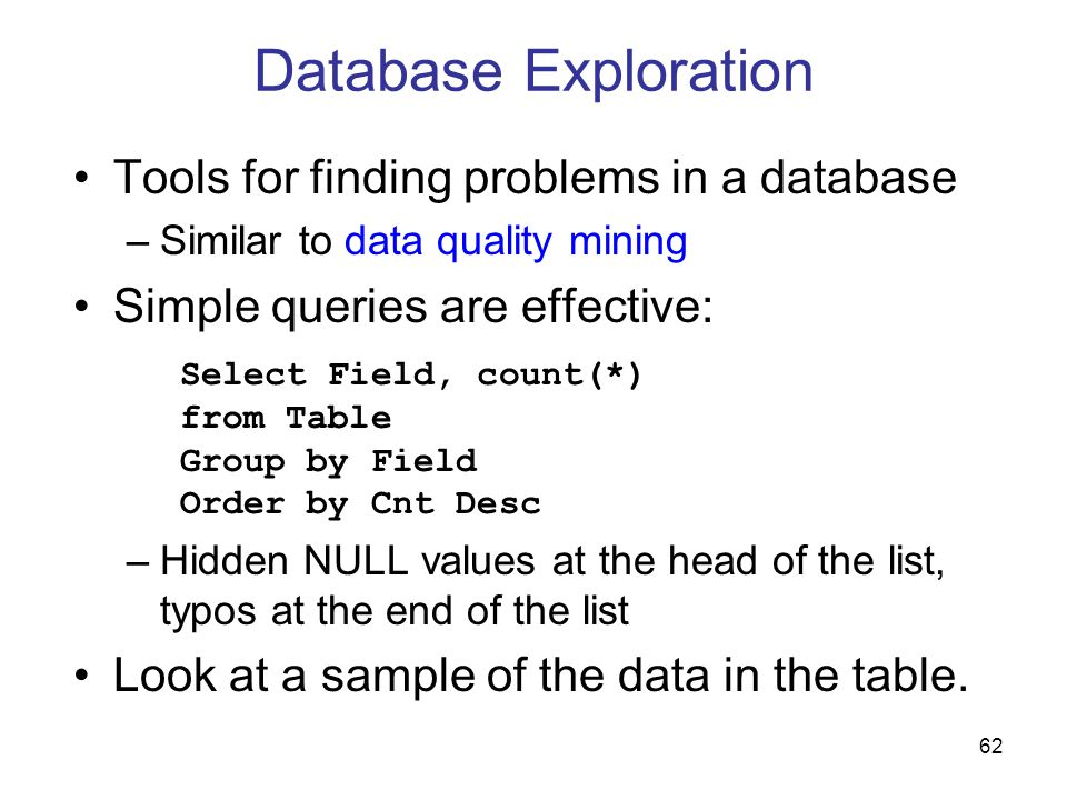 Database Exploration Tools for finding problems in a database