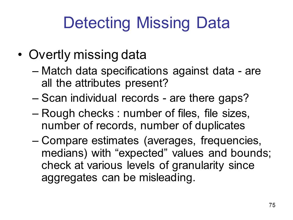 Detecting Missing Data