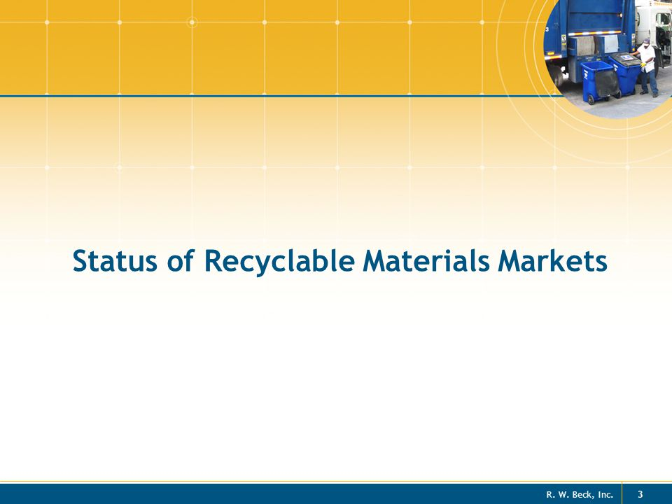 Status of Recyclable Materials Markets