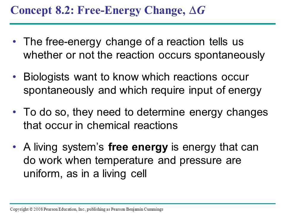 Concept 8.2: Free-Energy Change, G