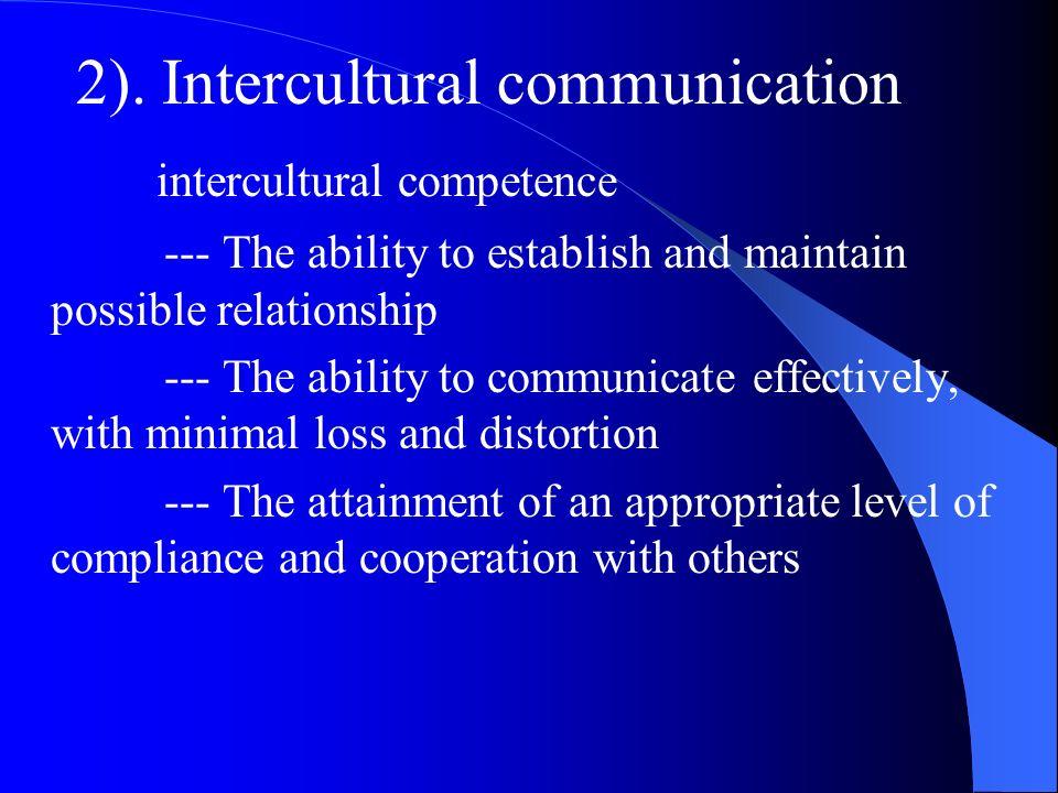 2). Intercultural communication intercultural competence