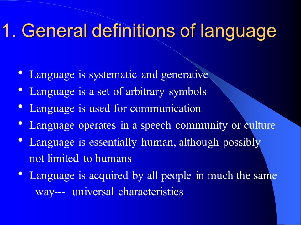 1. General definitions of language