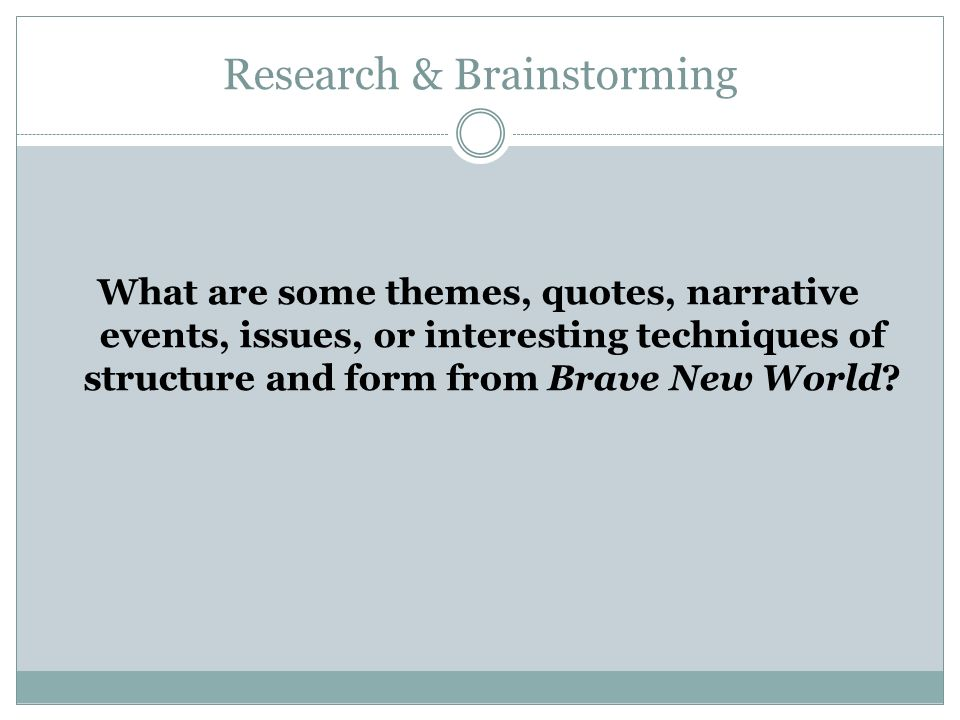 Research & Brainstorming
