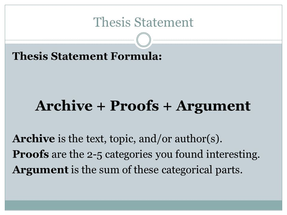formula for making a thesis statement Compose a draft thesis statement if you are writing a paper that will have an argumentative thesis and are having trouble getting started formula use a.