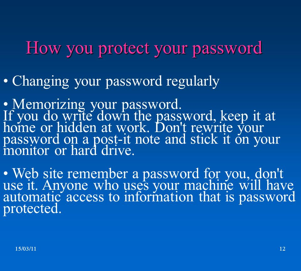 How you protect your password
