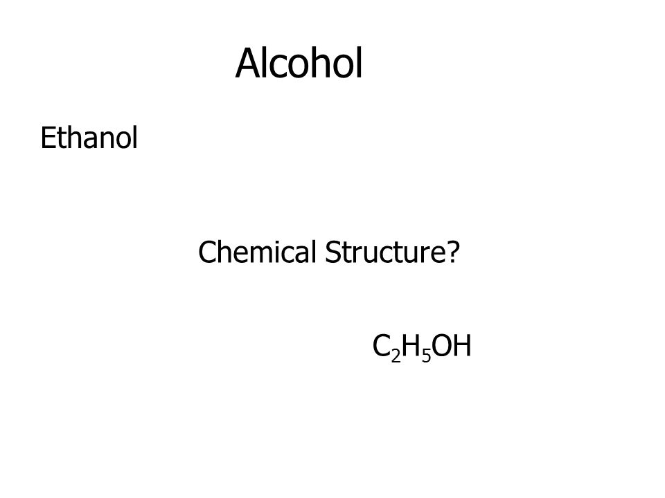 Alcohol Ethanol Chemical Structure C2H5OH