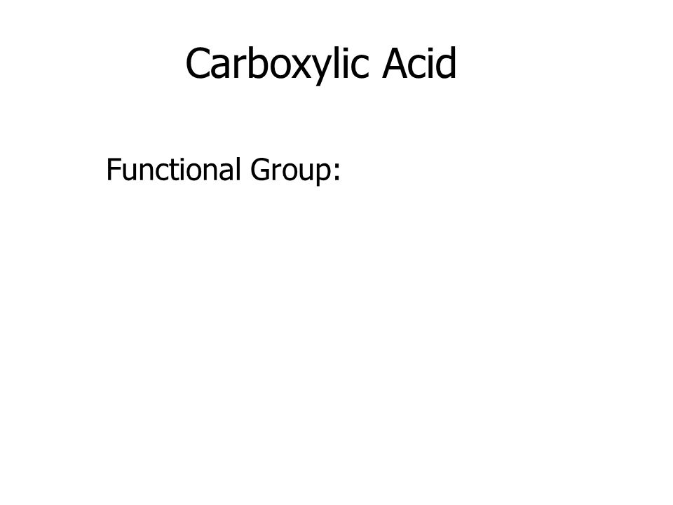 Carboxylic Acid Functional Group: