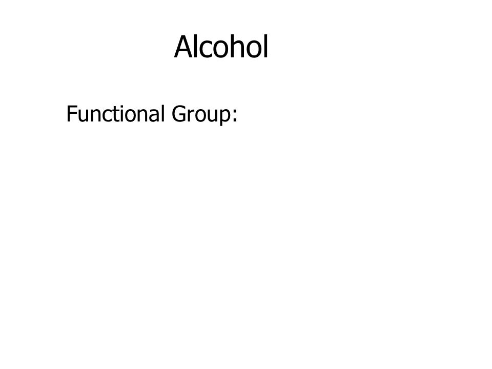 Alcohol Functional Group: