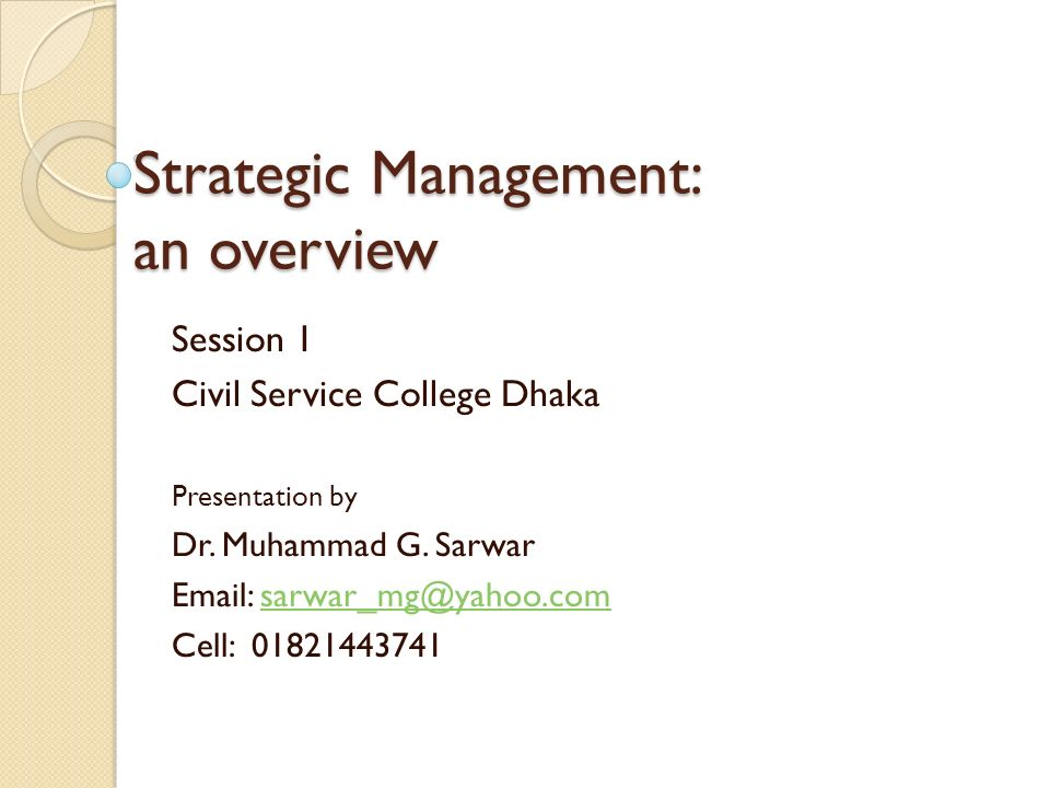 Strategic Management: an overview