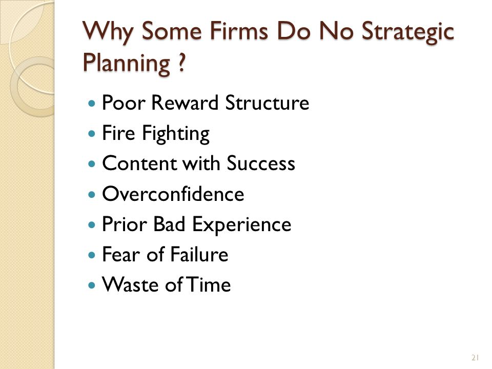 Why Some Firms Do No Strategic Planning