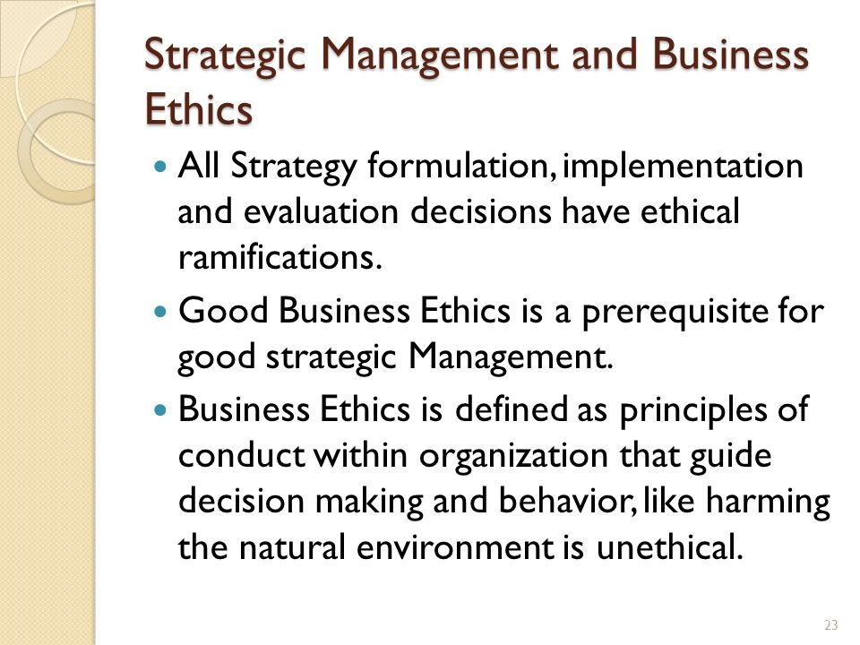 Strategic Management and Business Ethics
