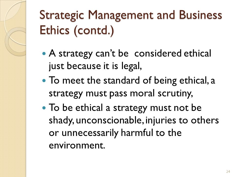 Strategic Management and Business Ethics (contd.)