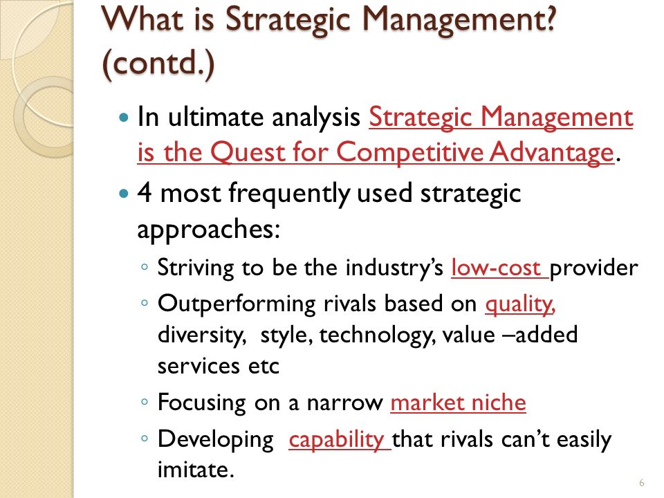What is Strategic Management (contd.)
