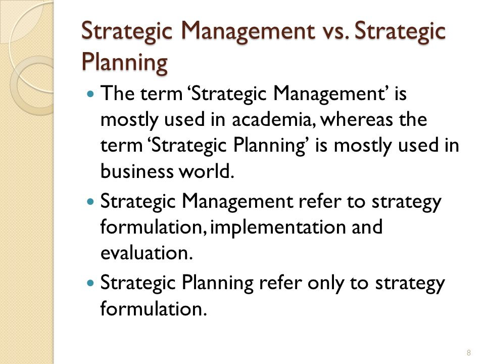 Strategic Management vs. Strategic Planning