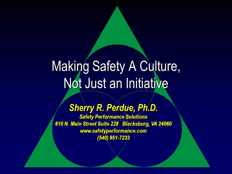Making Safety A Culture, Not Just an Initiative