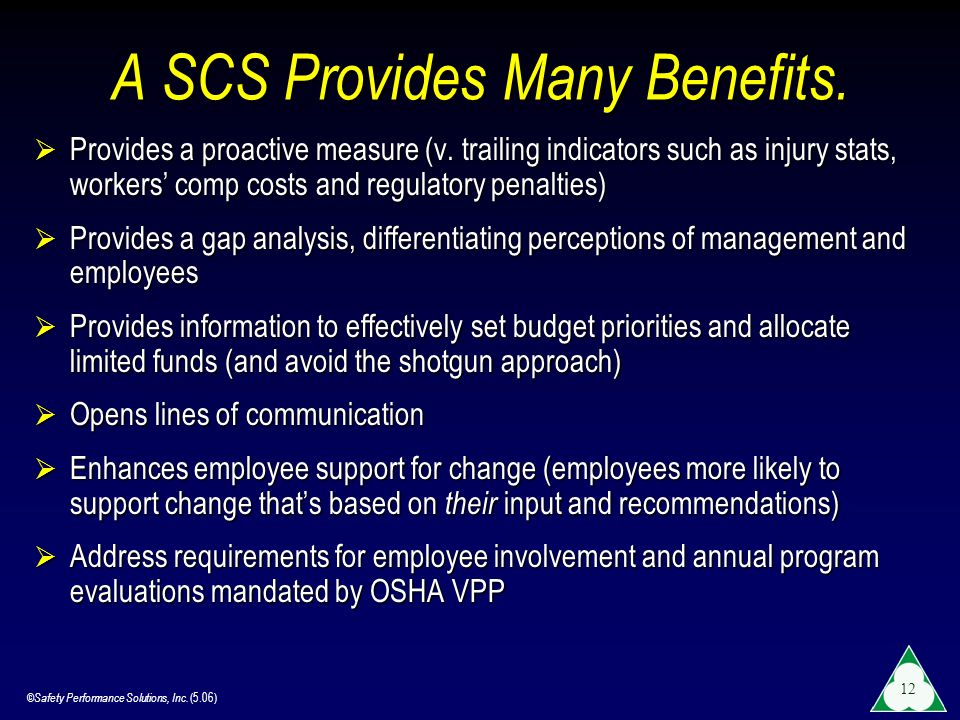 A SCS Provides Many Benefits.