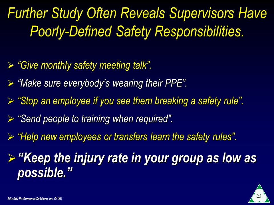 Further Study Often Reveals Supervisors Have Poorly-Defined Safety Responsibilities.