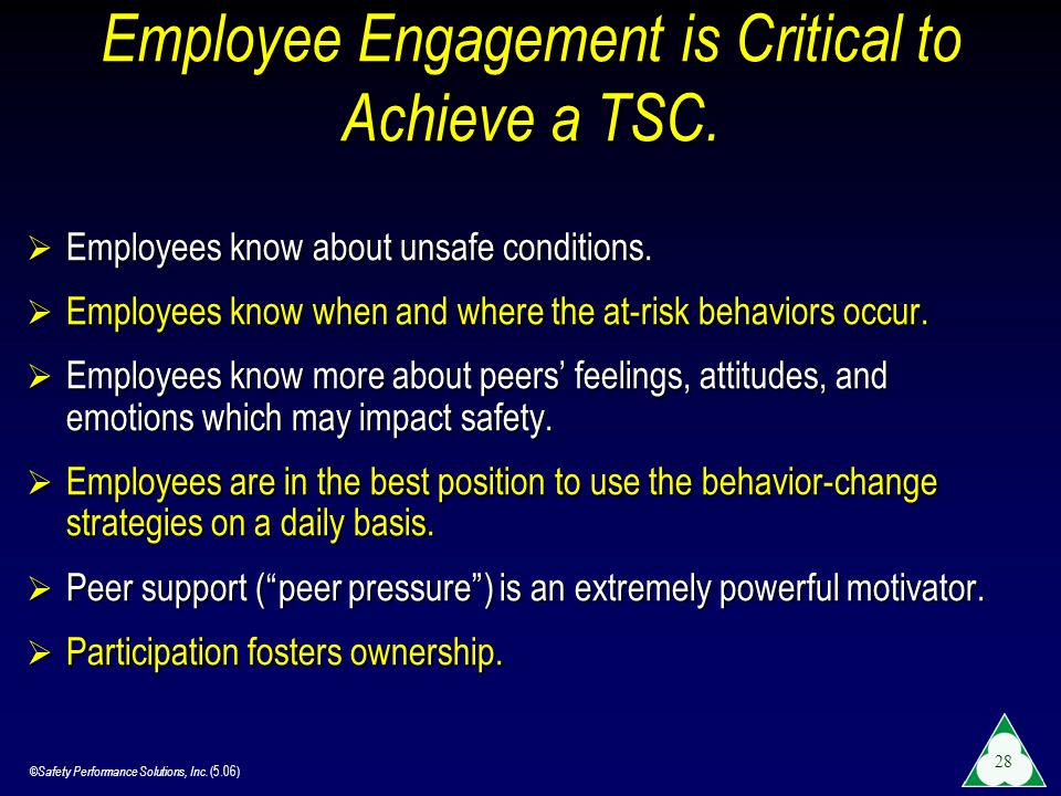Employee Engagement is Critical to Achieve a TSC.
