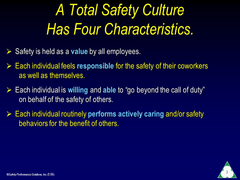 A Total Safety Culture Has Four Characteristics.