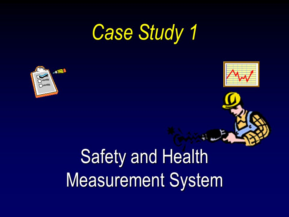 Safety and Health Measurement System