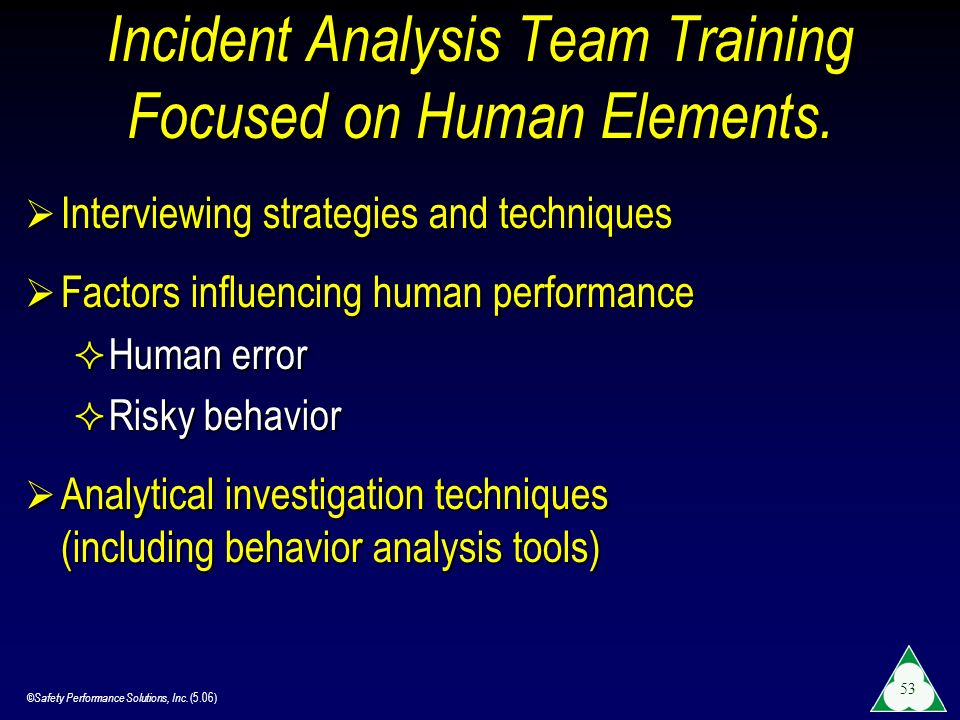 Incident Analysis Team Training Focused on Human Elements.