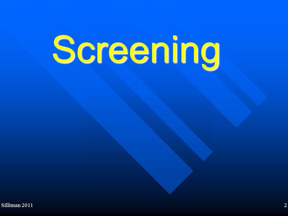 Screening Silliman 2011 2