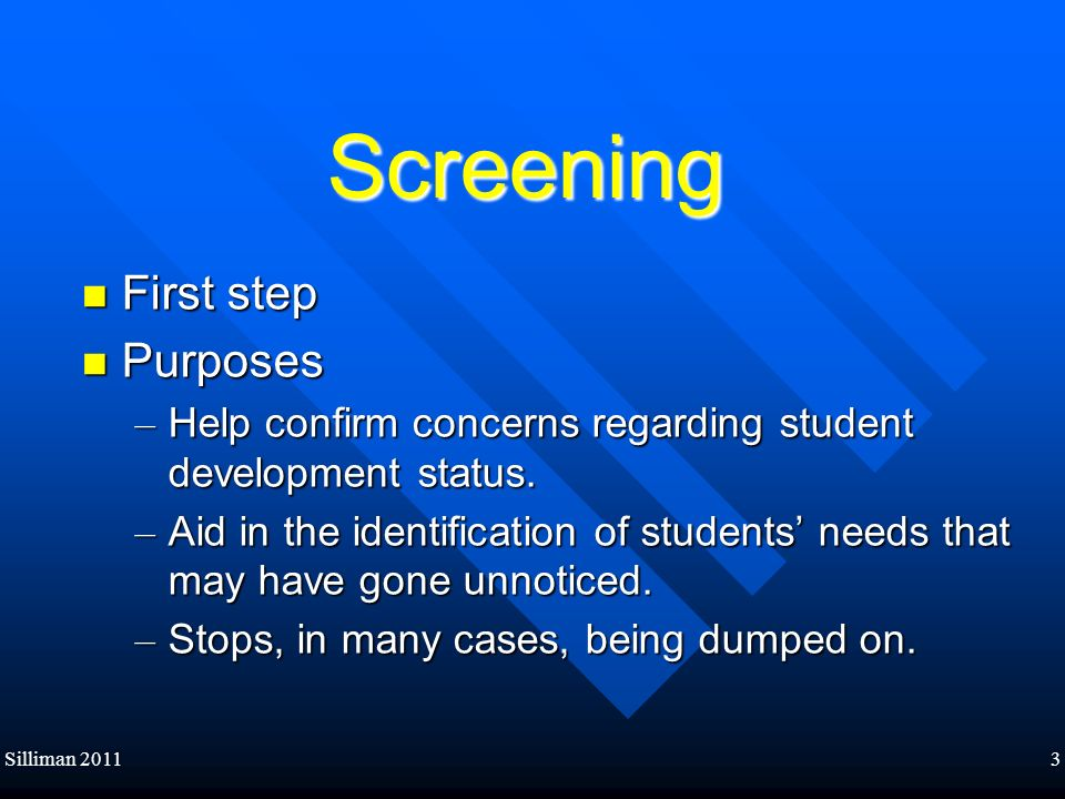 Screening First step Purposes