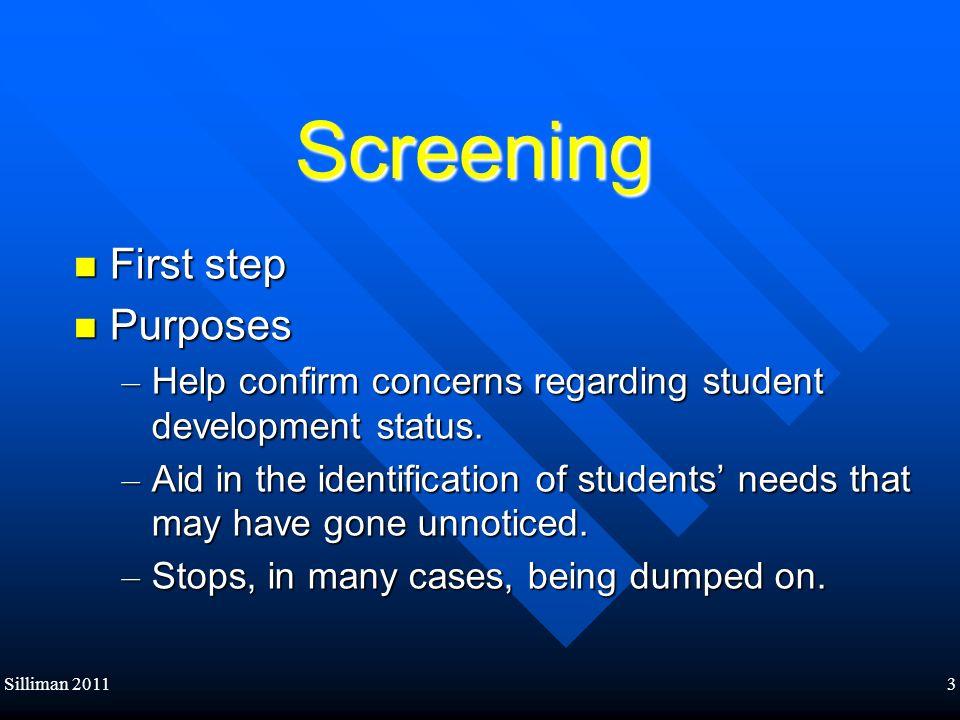 Screening First step Purposes