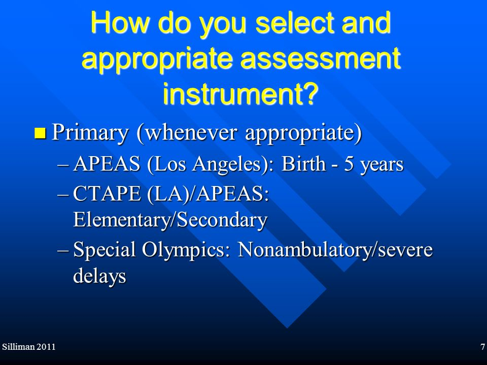 How do you select and appropriate assessment instrument