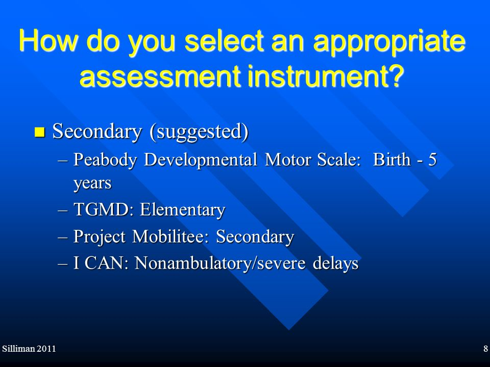 How do you select an appropriate assessment instrument