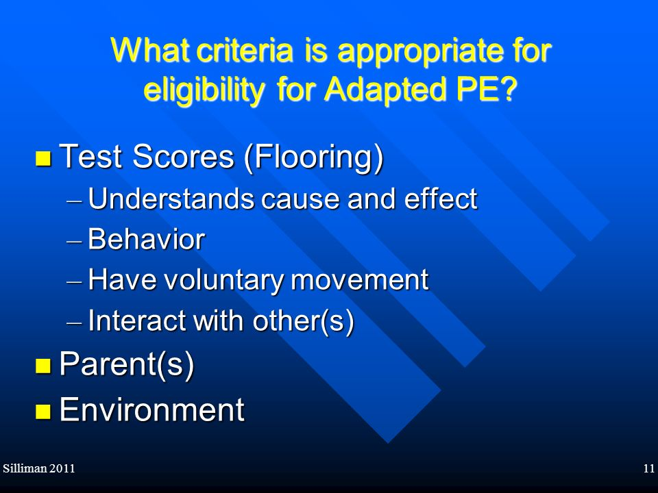 What criteria is appropriate for eligibility for Adapted PE